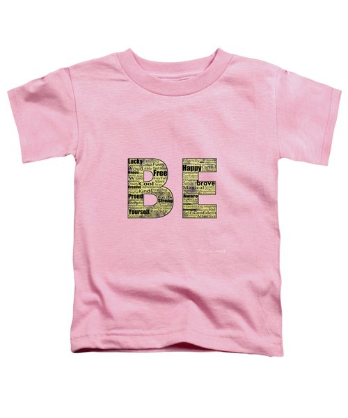 Be Inspired Toddler T-Shirt