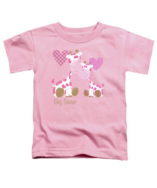 Big Sister Cute Baby Giraffes And Hearts Toddler T-Shirt by Tina Lavoie