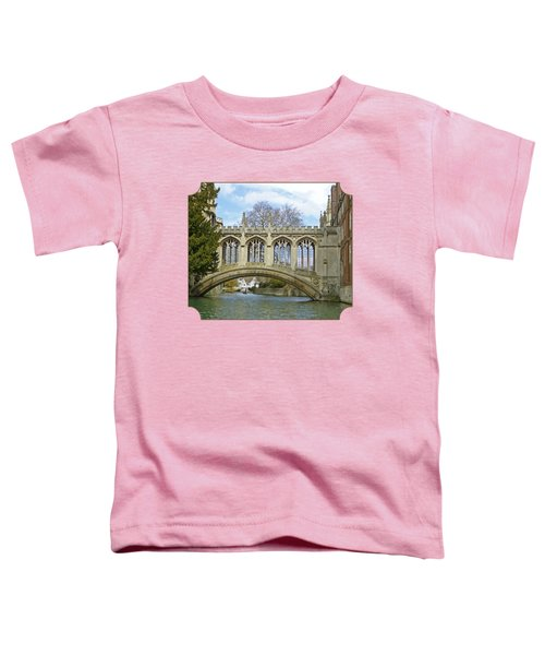 Bridge Of Sighs Cambridge Toddler T-Shirt by Gill Billington
