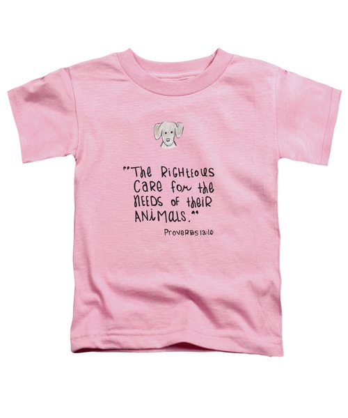 Care For Animals Toddler T-Shirt