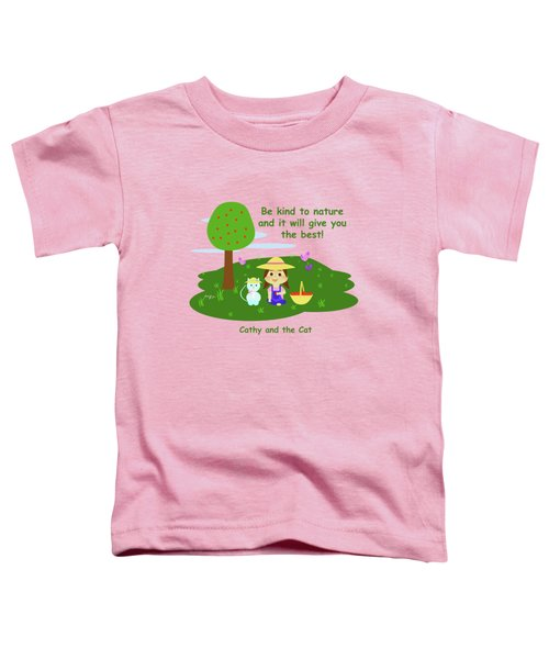 Cathy And The Cat Are Kind To Nature Toddler T-Shirt