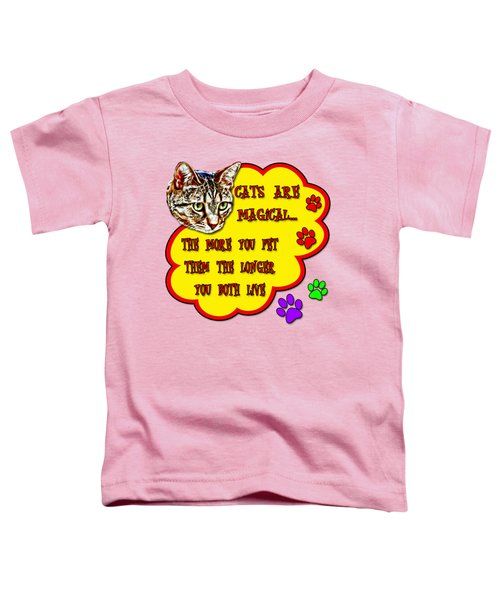 Cats Are Magical Toddler T-Shirt