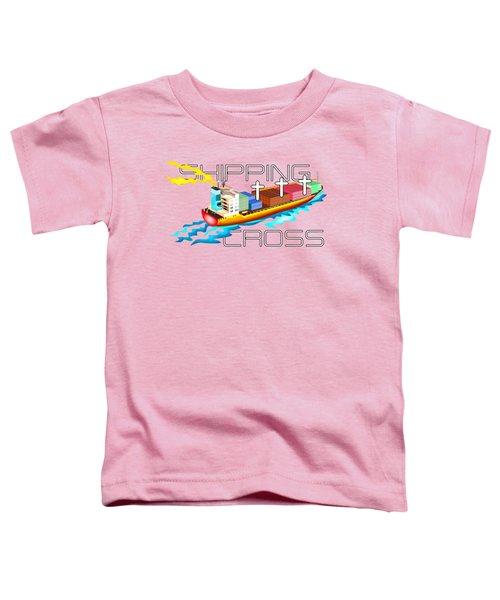 Cross Shipping Toddler T-Shirt
