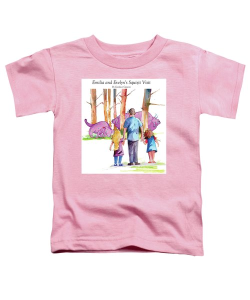 Emilia And Evelyn's Squizit Visit Toddler T-Shirt