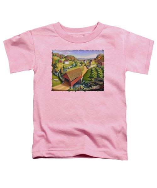 Folk Art Covered Bridge Appalachian Country Farm Summer Landscape - Appalachia - Rural Americana Toddler T-Shirt