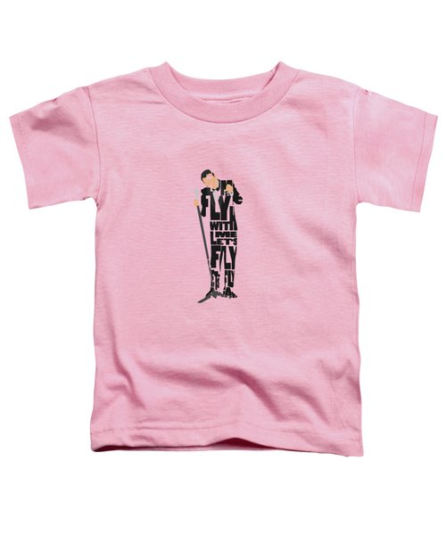 Frank Sinatra Typography Art Toddler T-Shirt