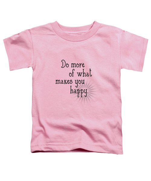 Text Art Happy Toddler T-Shirt by Melanie Viola