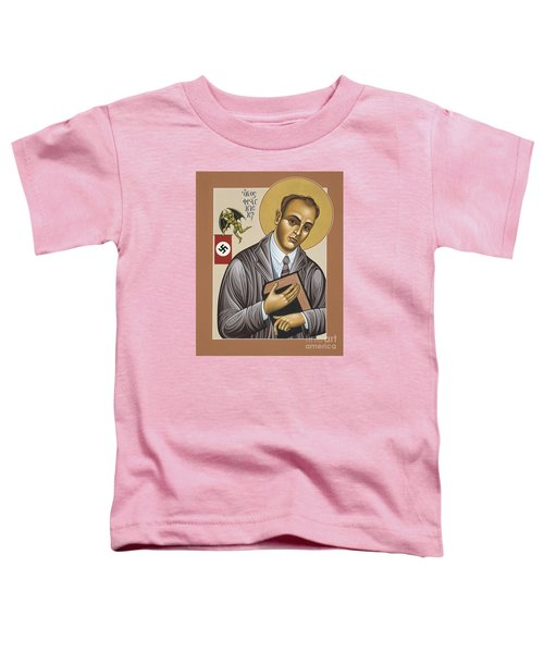 Holy Blessed Martyr Franz Jagerstatter 049 Toddler T-Shirt