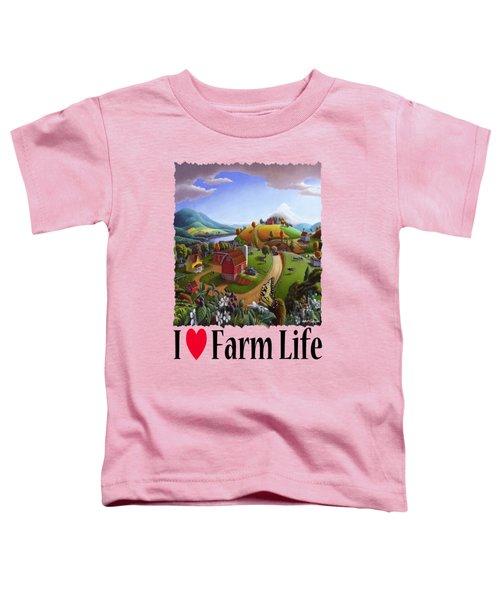 I Love Farm Life - Appalachian Blackberry Patch - Rural Farm Landscape Toddler T-Shirt