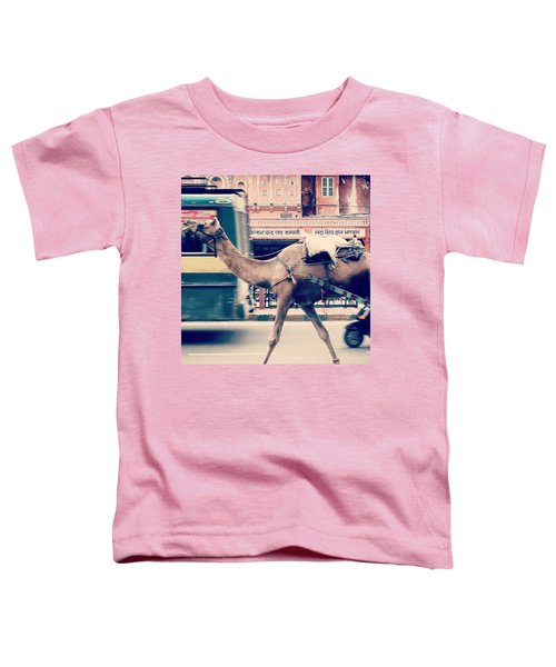 India - Where Even The Camels Overtake Toddler T-Shirt