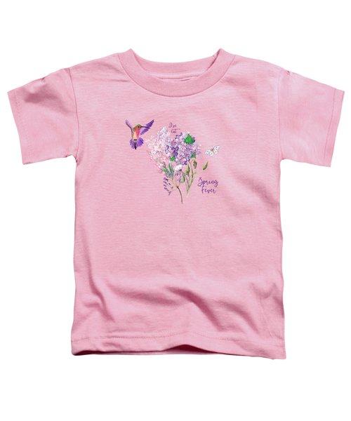 I've Got Spring Fever Toddler T-Shirt