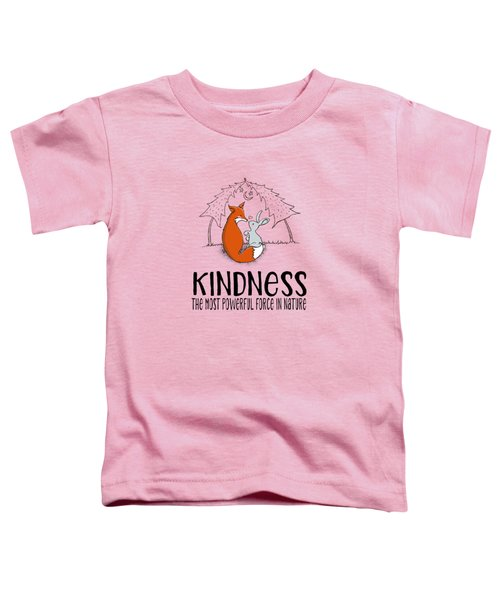Kindness Fox And Bunny Toddler T-Shirt
