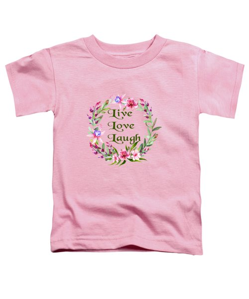 Live Love Laugh Wreath Toddler T-Shirt