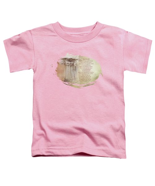 Love Believes  Toddler T-Shirt