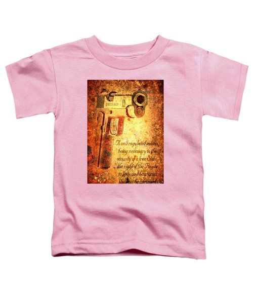 M1911 Pistol And Second Amendment On Rusted Overlay Toddler T-Shirt