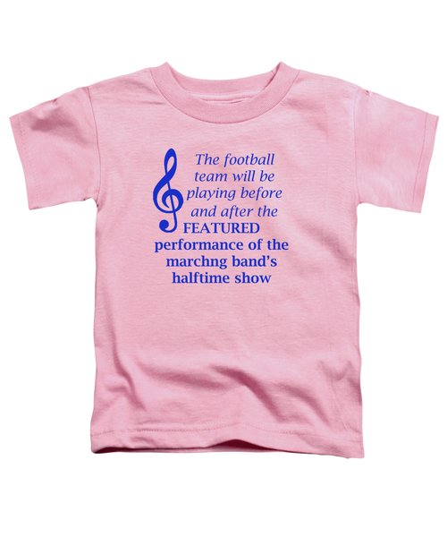 Marching Performance Toddler T-Shirt