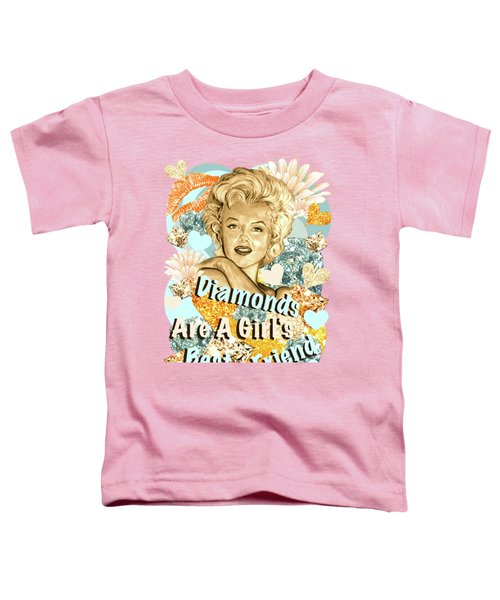 Marilyn Diamonds Are A Girls Best Friend Toddler T-Shirt