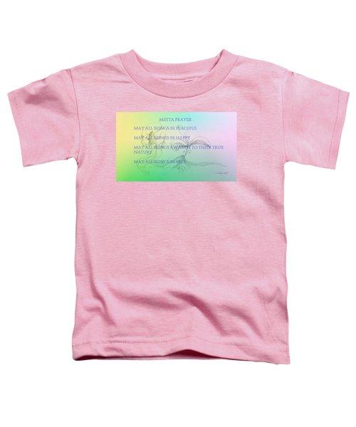 Metta Prayer Toddler T-Shirt
