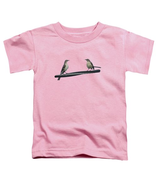 Mockingbirds On The Wire Toddler T-Shirt