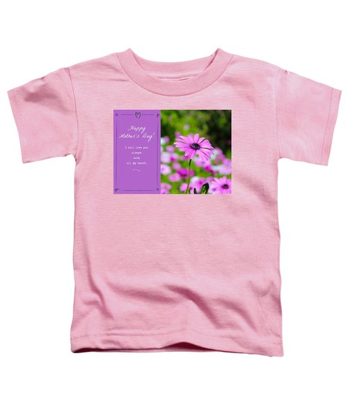 Toddler T-Shirt featuring the photograph Mother's Day Love by Alison Frank