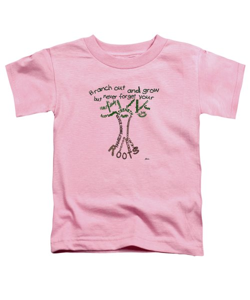 Never Forget Your Roots Version II Toddler T-Shirt