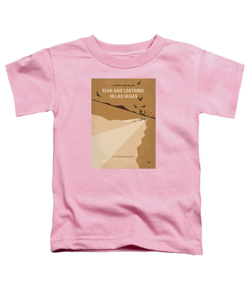 No293 My Fear And Loathing Las Vegas Minimal Movie Poster Toddler T-Shirt