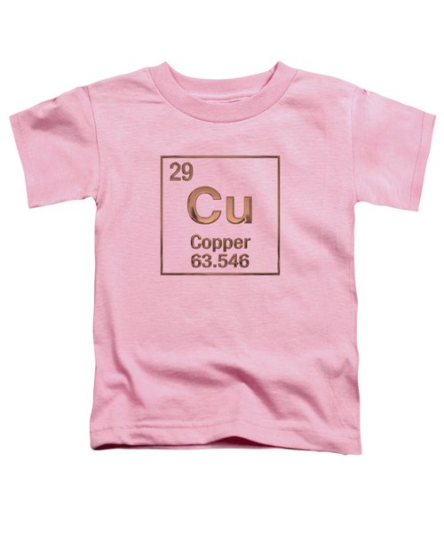 Periodic Table Of Elements - Copper - Cu Toddler T-Shirt