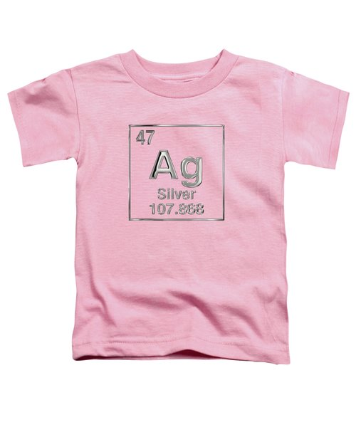 Periodic Table Of Elements - Silver - Ag Toddler T-Shirt