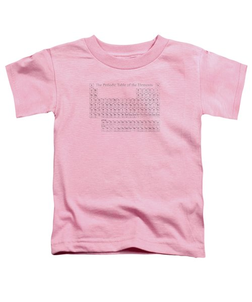 Periodic Table Of The Elements Toddler T-Shirt