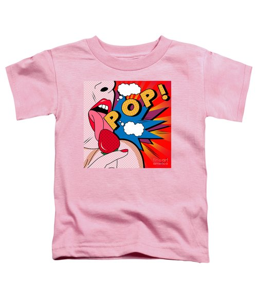 pop Toddler T-Shirt