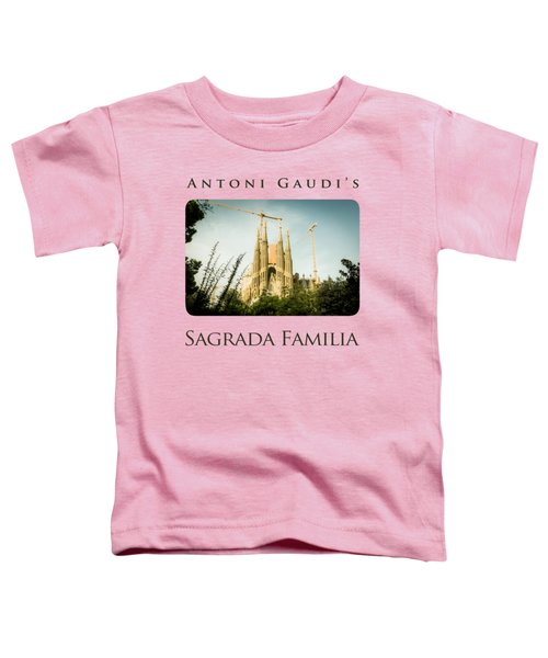 Sagrada Familia With Catalonia's Flag Toddler T-Shirt