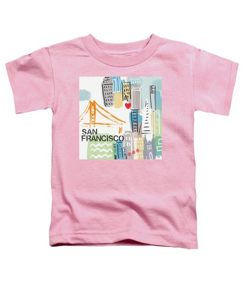 San Francisco Cityscape- Art By Linda Woods Toddler T-Shirt