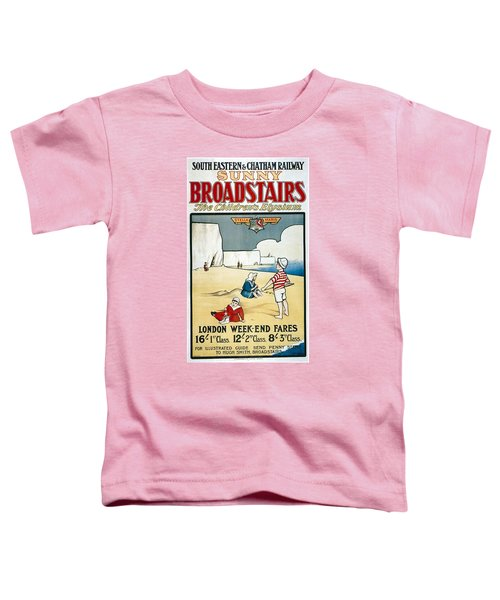 Sunny Broadstairs - South Eastern And Chatham Railway - Retro Travel Poster - Vintage Poster Toddler T-Shirt