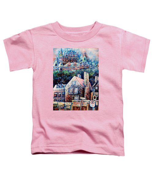 The Chateau Frontenac Toddler T-Shirt
