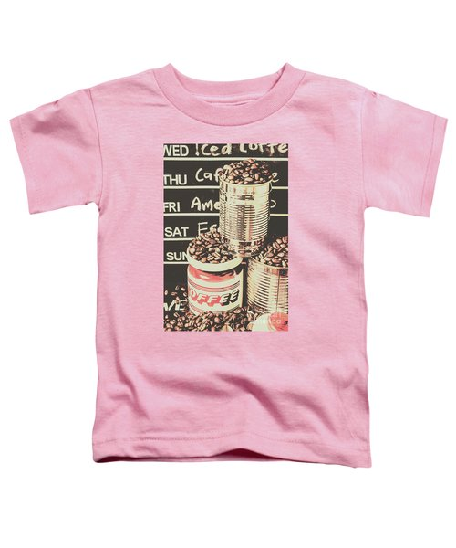 Tin Signs And Coffee Shops Toddler T-Shirt