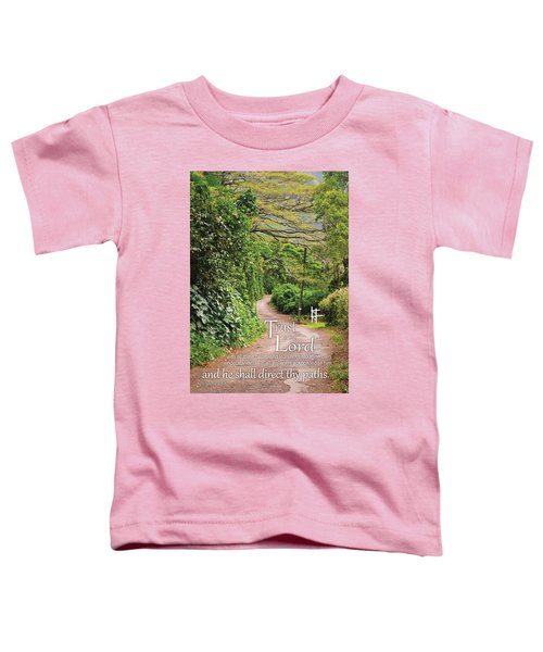 Trust In The Lord Toddler T-Shirt