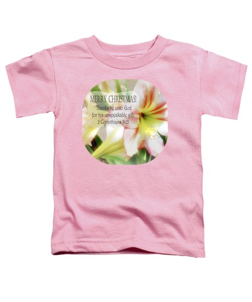 Unspeakable Gift Toddler T-Shirt