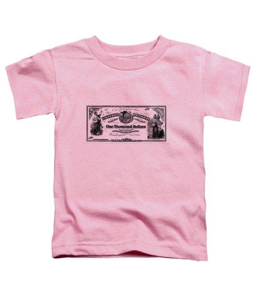 U.s. One Thousand Dollar Bill - 1863 $1000 Usd Treasury Note Toddler T-Shirt