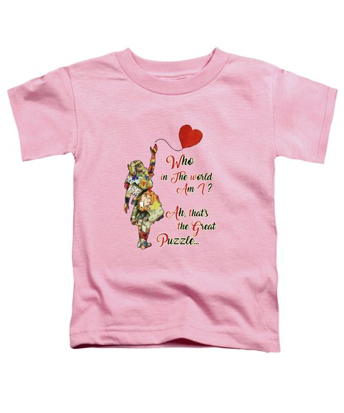 Vintage Alice In Wonderland Collage Who In The World Am I Quote Toddler T-Shirt