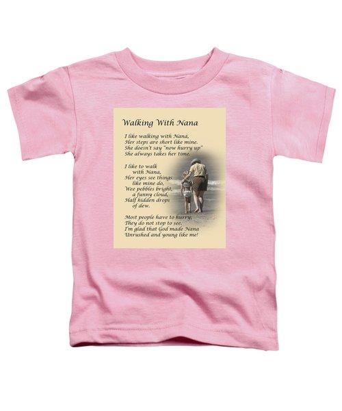 Walking With Nana Toddler T-Shirt