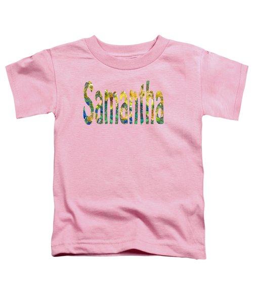 Samantha Toddler T-Shirt