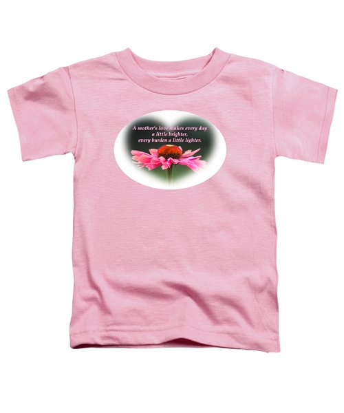 A Mother's Love Toddler T-Shirt
