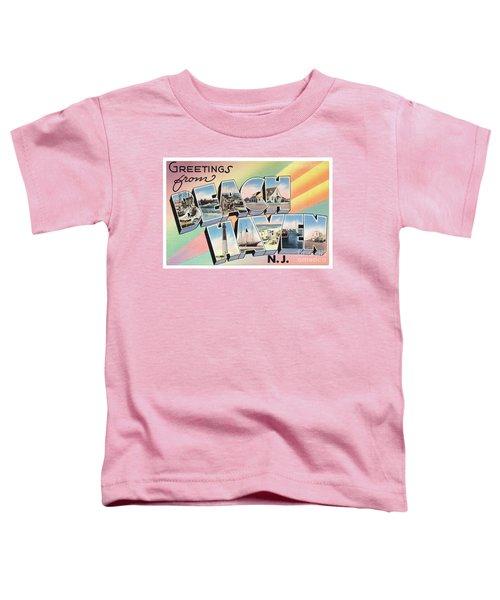 Beach Haven Greetings Toddler T-Shirt
