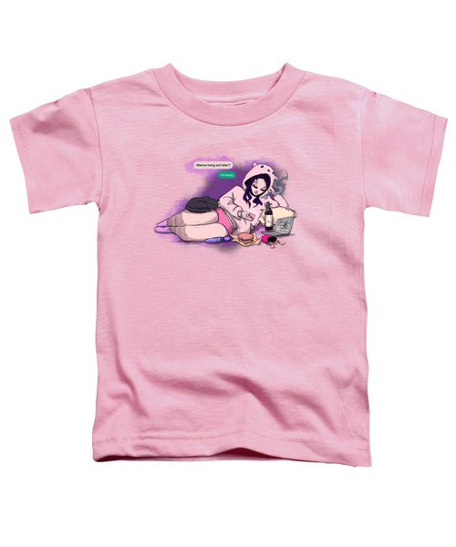I'm Busy Toddler T-Shirt