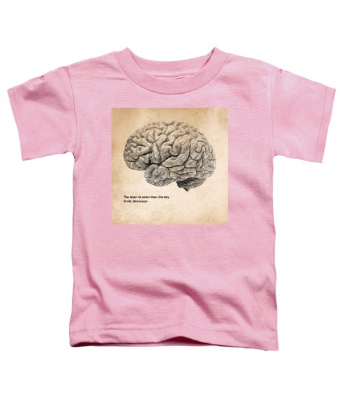The Brain Is Wider Than The Sky Toddler T-Shirt