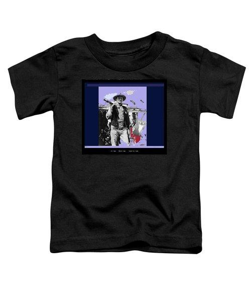 John Wayne Rio Bravo Publicity Photo 1959 Old Tucson Arizona Toddler T-Shirt