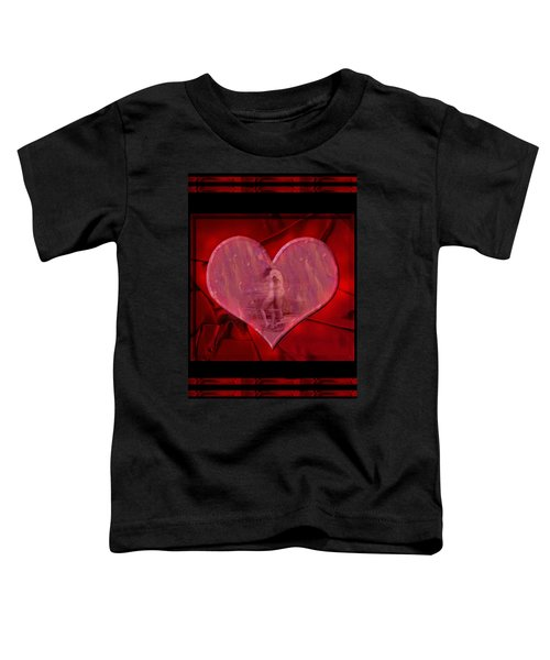 My Hearts Desire Toddler T-Shirt