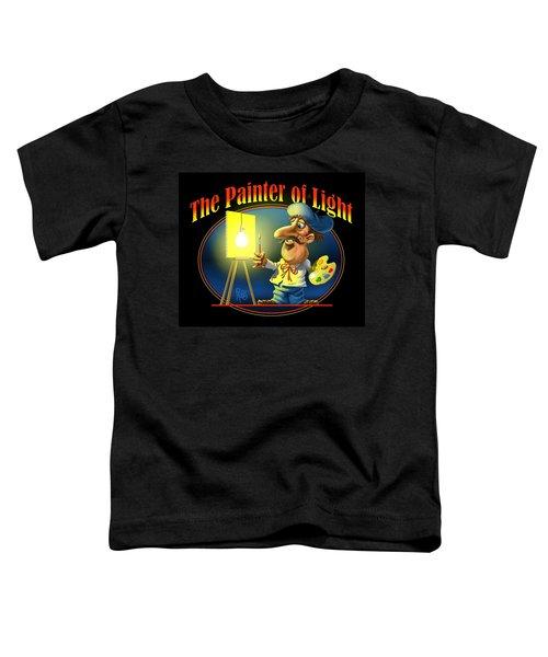 The Painter Of Light Toddler T-Shirt