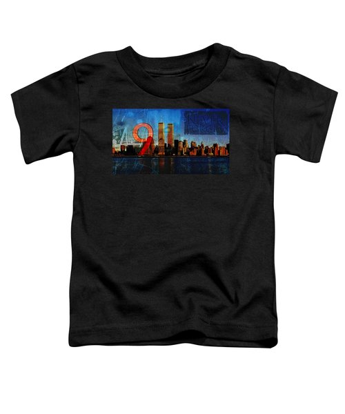 911 Never Forget Toddler T-Shirt