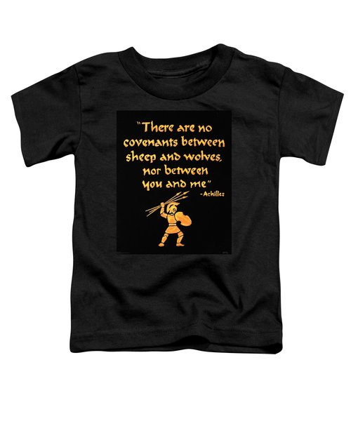 Achilles Admonition Toddler T-Shirt